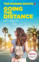 The Kissing Booth - Tome 2 - Going the Distance