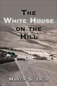 TheWhiteHouseonTheHill