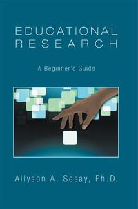 EducationalResearch:ABeginner'sGuide