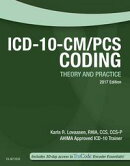 ICD-10-CM/PCS Coding: Theory and Practice, 2017 Edition - E-Book