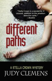 Different Paths【電子書籍】[ Judy Clemens ]