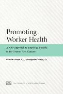 Promoting Worker Health