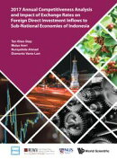 2017 Annual Competitiveness Analysis and Impact of Exchange Rates on Foreign Direct Investment Inflows to Su…