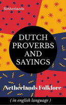 Dutch Proverbs And Sayings