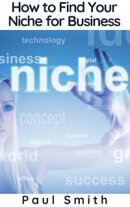 How to Find Your Niche for Business