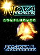 Nova Episodes: Confluence