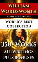 William Wordsworth Complete Works – World's Best Collection