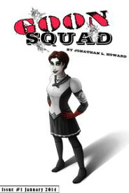 Goon Squad #1【電子書籍】[ Jonathan L. Howard ]