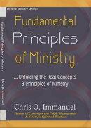 FUNDAMENTAL PRINCIPLES OF MINISTRY