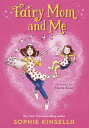 Fairy Mom and Me #1【電子書籍】[ Sophie Kinsella ]