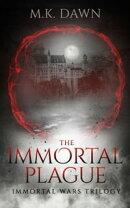 The Immortal Plague