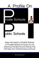 A Profile On Private Schools And Public Schools