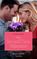 Their Second-Time Valentine (Mills & Boon True Love) (The Fortunes of Texas: The Hotel Fortune, Book 2)