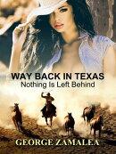 Way Back in Texas
