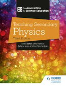 Teaching Secondary Physics 3rd Edition