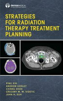 Strategies for Radiation Therapy Treatment Planning