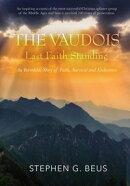 The Vaudois - Last Faith Standing