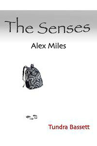 TheSenses:AlexMiles