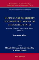 Klein's Last Quarterly Econometric Model of the United States