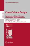 Cross-Cultural Design. Applications in Cultural Heritage, Creativity and Social Development