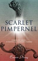 SCARLET PIMPERNEL - Complete Series: 15 Novels & 20 Short Stories