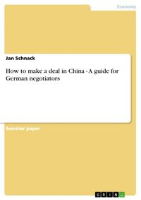 HowtomakeadealinChina-AguideforGermannegotiators