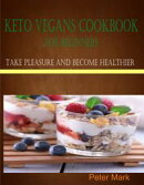 Keto Vegans Cookbook for Beginners