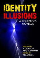Identity Illusions: A RolePages Novella