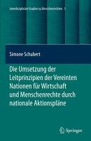 Die Umsetzung der Leitprinzipien der Vereinten Nationen für Wirtschaft und Menschenrechte durch nationale A…
