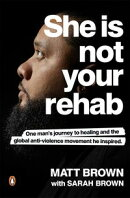 She Is Not Your Rehab