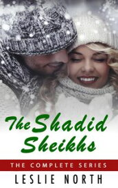 The Shadid Sheikhs【電子書籍】[ Leslie North ]