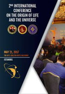 2nd International Conference on the Origin of Life and the Universe: May 21, 2017 - the Ritz-Carlton Hotel Ballroom Istanbul