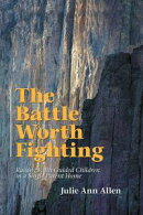 The Battle Worth Fighting