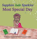 Sapphire Jade Sparkles' Most Special Day