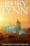 Love and Mystery: Taking Chances Series Book One