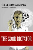 The Good Dictator I