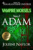 Adam (Vampire Morsels)