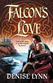 Falcon's Love【電子書籍】[ Denise Lynn ]