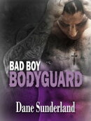 Bad Boy Bodyguard