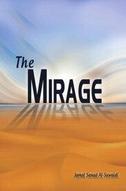 The Mirage【電子書籍】[ Dr. Jamal Sanad Al-Suwaidi ]