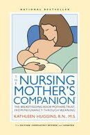 Nursing Mother's Companion - 7th Edition