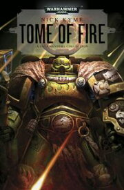 Tome of Fire【電子書籍】[ Nick Kyme ]