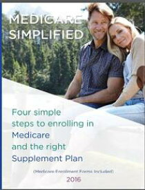 Medicare Simplified4 Steps to enrolling into Medicare and the right Supplement Ins Plan【電子書籍】[ Lisa Lin ]