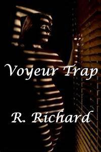 Voyeur Trap【電子書籍】[ R. Richard ]