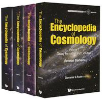 The Encyclopedia of Cosmology(In 4 Volumes) - Volume 1: Galaxy Formation and Evolution Volume 2: Numerical Simulations in Cosmology Volume 3: Dark Energy Volume 4: Dark Matter【電子書籍】[ Giovanni G Fazio ]