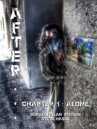 After... Chapter 1: Alone