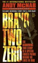 Bravo Two ZeroThe Harrowing True Story of a Special Forces Patrol Behind the Lin...