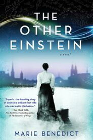 The Other EinsteinA Novel【電子書籍】[ Marie Benedict ]