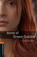 Anne of Green Gables Level 2 Oxford Bookworms Library