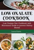 Low Oxalate Cookbook